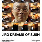 Jiro Dreams of Sushi – The Making of a Great Shokunin